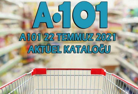 A101 22 Temmuz 2021 Aktüel