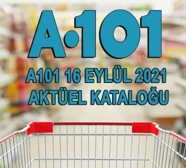 A101 16 Eylül 2021 Aktüel